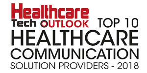 Top 10 Healthcare Communication Companies - 2018