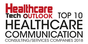 Top 10 Healthcare Communication Consulting/Services Companies - 2018